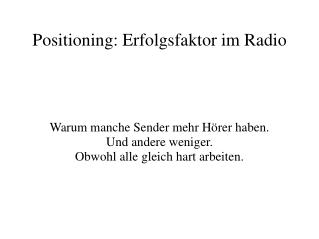 Positioning: Erfolgsfaktor im Radio