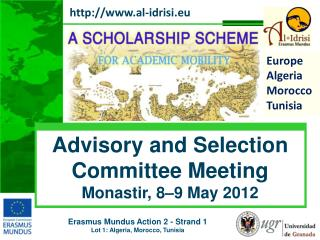 Advisory and Selection Committee Meeting Monastir , 8–9 May 2012