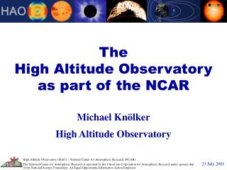 The High Altitude Observatory as part of the NCAR