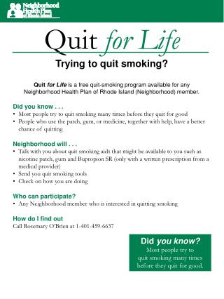 Quit  for Life Trying to quit smoking?