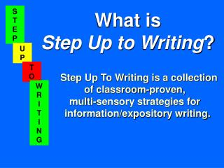 What is  Step Up to Writing ?