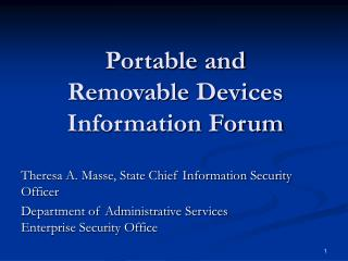 Portable and Removable Devices Information Forum