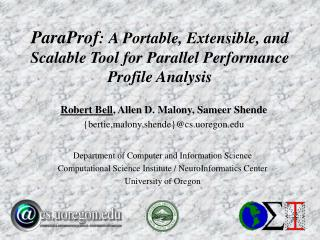 ParaProf : A Portable, Extensible, and Scalable Tool for Parallel Performance Profile Analysis