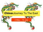 China: Journey To The East
