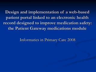 Informatics in Primary Care 2008