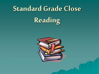 Standard Grade Close Reading