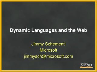 Dynamic Languages and the Web