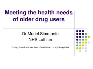 Meeting the health needs of older drug users