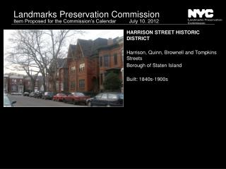HARRISON STREET HISTORIC DISTRICT Harrison, Quinn, Brownell and Tompkins Streets
