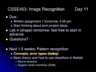 CSSE463: Image Recognition 	Day 11