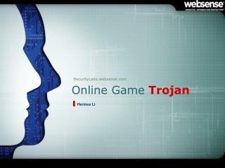 Online Game  Trojan