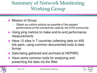Summary of Network Monitoring Working Group