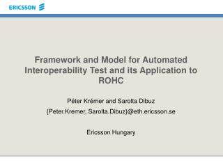 Framework and Model for Automated Interoperability Test and its Application to ROHC
