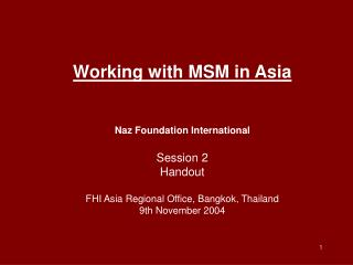 Working with MSM in Asia Naz Foundation International Session 2 Handout