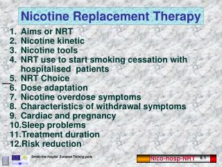Aims or NRT Nicotine kinetic Nicotine tools