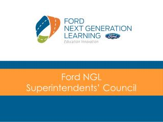 Ford NGL Superintendents' Council