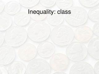 Inequality: class