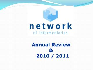 Annual Review  &   2010 / 2011