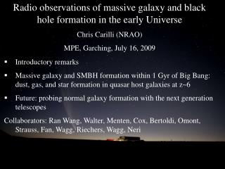 Radio observations of massive galaxy and black hole formation in the early Universe