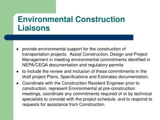 Environmental Construction Liaisons