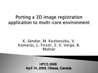 Porting a 3D image registration application to multi-core environment