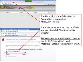 Fort Hood Motorcycle Safety Course Registration is now on-line. https://airs.lmi/