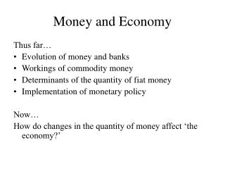 Money and Economy