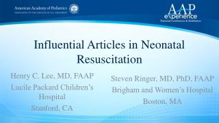 Influential Articles in Neonatal Resuscitation