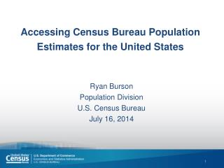 Accessing Census Bureau Population Estimates for the United States