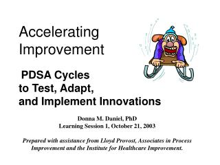Accelerating  Improvement PDSA Cycles  to Test, Adapt,  and Implement Innovations