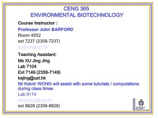 CENG 365  ENVIRONMENTAL BIOTECHNOLOGY