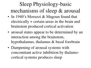 Sleep Physiology-basic mechanisms of sleep & arousal