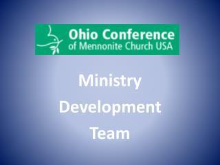 Ministry Development Team