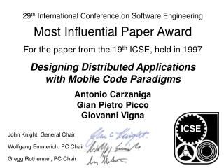 29 th  International Conference on Software Engineering  Most Influential Paper Award