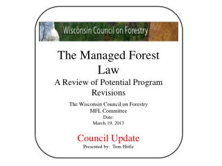 The Managed Forest Law A Review of Potential Program Revisions The Wisconsin Council on Forestry