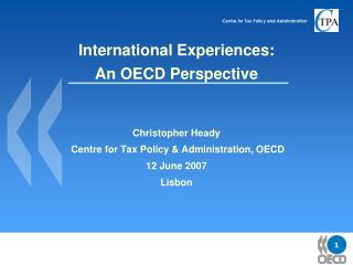 International Experiences: An OECD Perspective