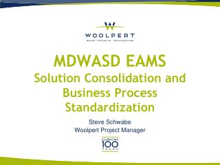 MDWASD EAMS Solution Consolidation and Business Process Standardization