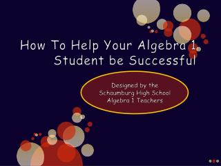 How To Help Your Algebra 1 Student be Successful