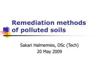 Remediation methods of polluted soils