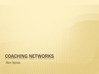 Coaching Networks