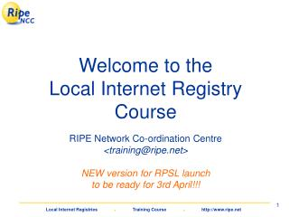 Welcome to the Local Internet Registry Course
