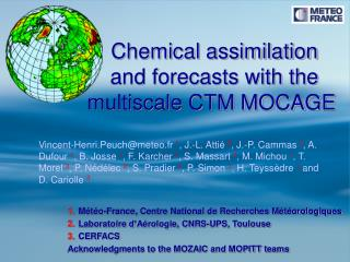 Chemical assimilation  and forecasts with the multiscale CTM MOCAGE