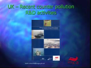 UK – Recent counter pollution R&D activities