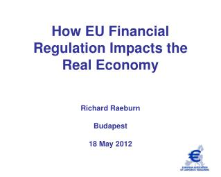 How EU Financial Regulation Impacts the Real Economy
