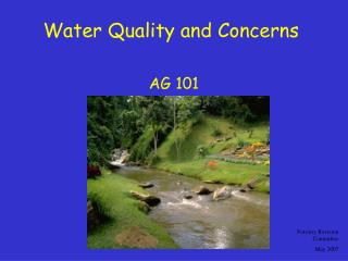 Water Quality and Concerns