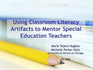 Using Classroom Literacy Artifacts to Mentor Special Education Teachers