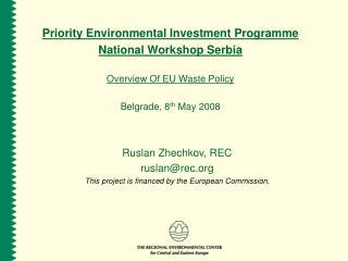 Priority Environmental Investment Programme National Workshop Serbia Overview Of EU Waste Policy