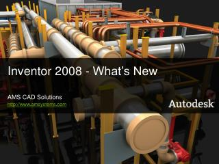 Inventor 2008 - What's New