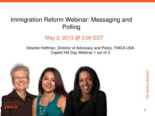 Immigration Reform Webinar: Messaging and Polling