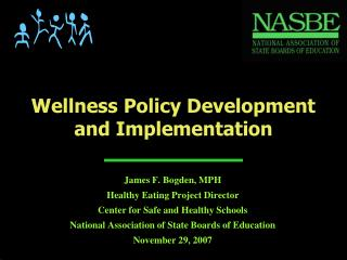 Wellness Policy Development  and Implementation